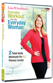 Lisa Whelchel�s Everyday Workout for the Everyday Woman